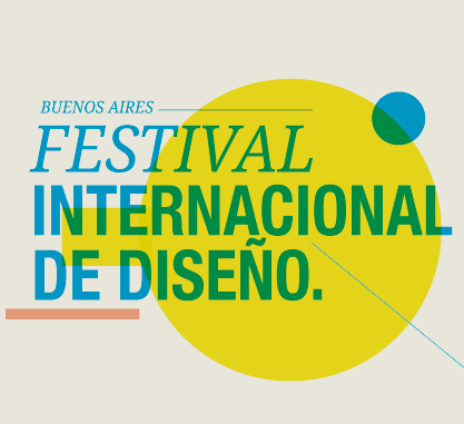 """Festival Diseño Internacional Buenos Aires"""